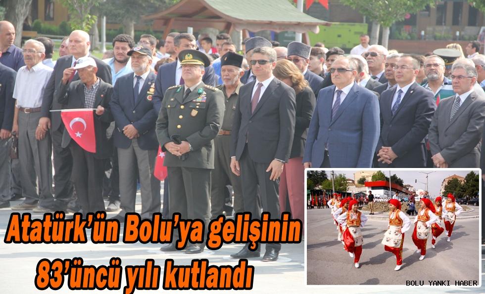 Atatürk'ün Bolu'ya gelişinin 83'üncü yılı kutlandı