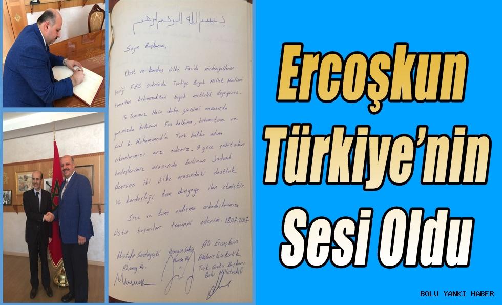 Ercoşkun, Türkiye'nin Sesi Oldu