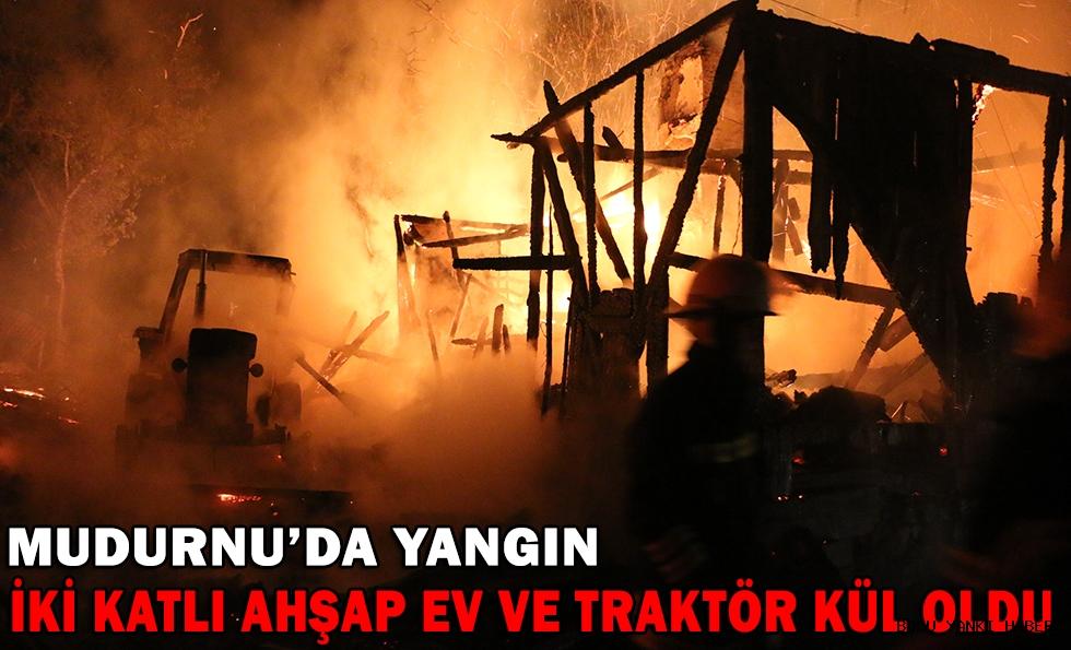 İki katlı ahşap ev ile traktör yandı