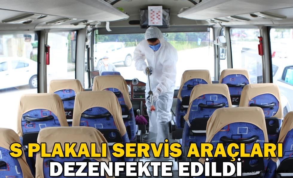 S plakalı servis araçları dezenfekte edildi