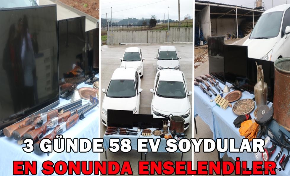 3 günde 58 evden hırsızlık yapan şüpheliler yakalandı