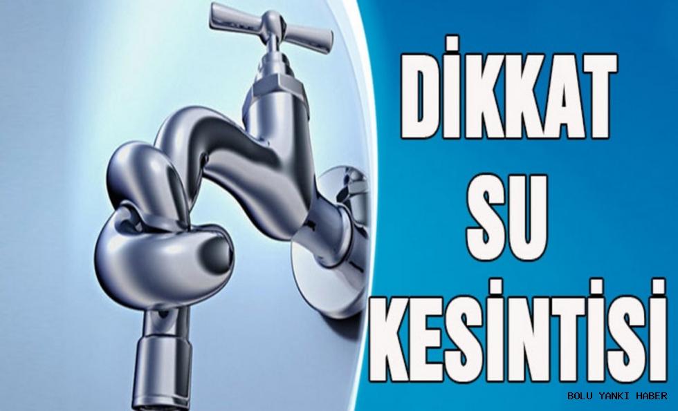 5 mahalle için su kesintisi uyarısı!