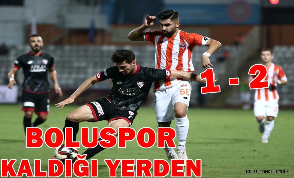 Adanaspor: 1 - Boluspor: 2