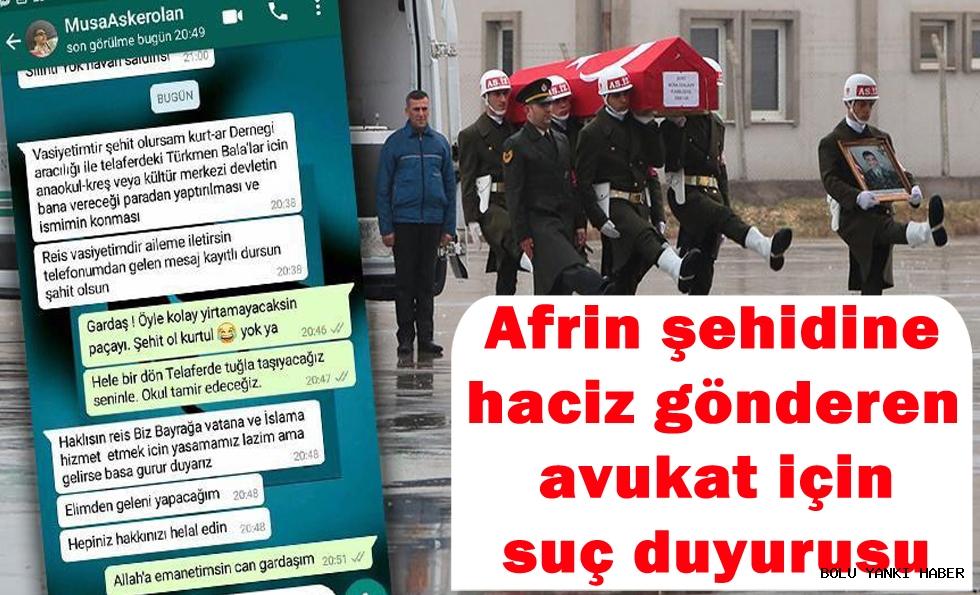 Afrin şehidine haciz gönderen avukat için suç duyurusu