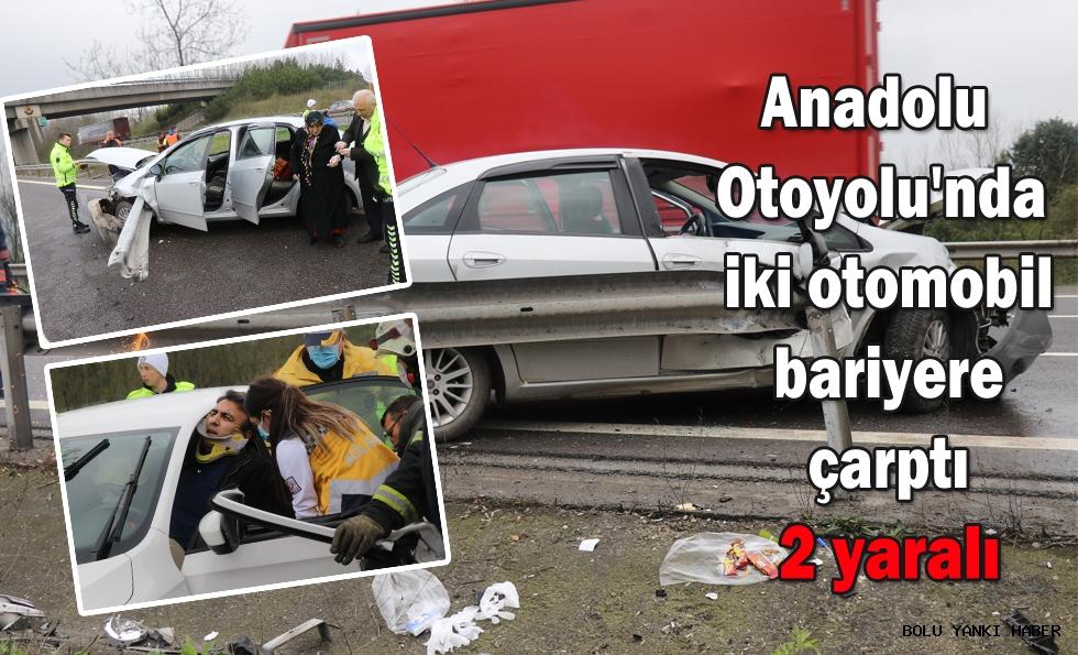 Anadolu Otoyolu'nda iki otomobil bariyere çarptı: 2 yaralı