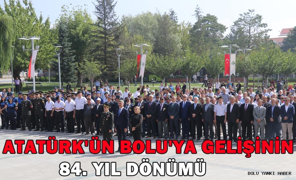 Atatürk'ün Bolu'ya gelişinin 84. yıl dönümü