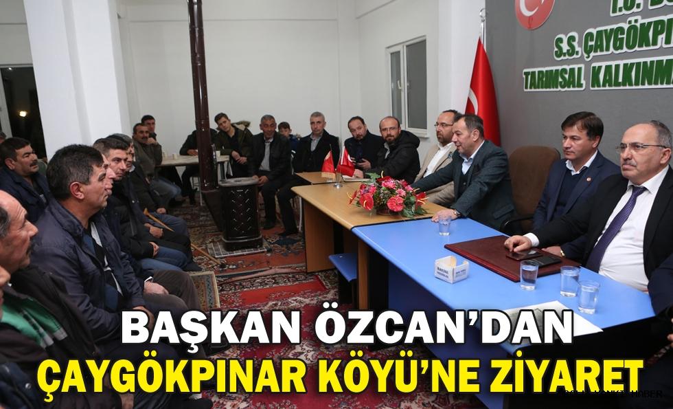 Başkan Özcan'dan Çaygökpınar Köyü'ne ziyaret