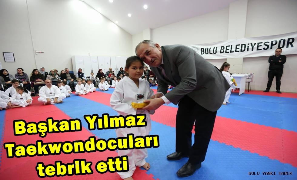 Başkan Yılmaz Taekwondocuları tebrik etti