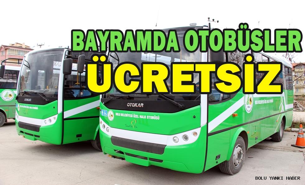 Bayramda Otobüsler Ücretsiz!