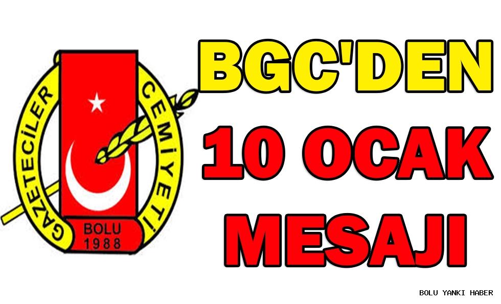 BGC'DEN 10 OCAK MESAJI