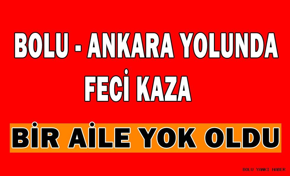 Bolu - Ankara Yolunda Feci Kaza; 4 ölü