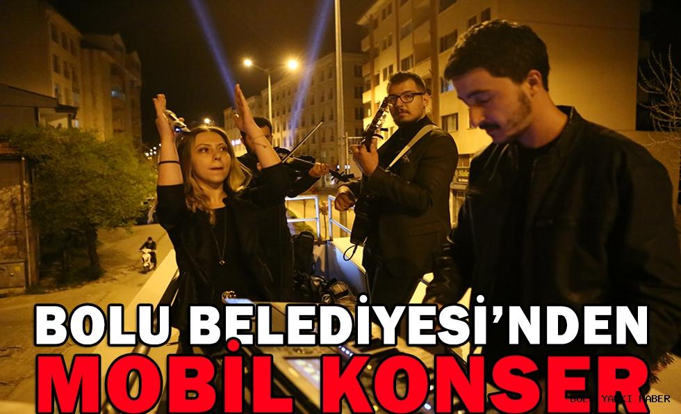 BOLU BELEDİYESİ'NDEN  MOBİL KONSER
