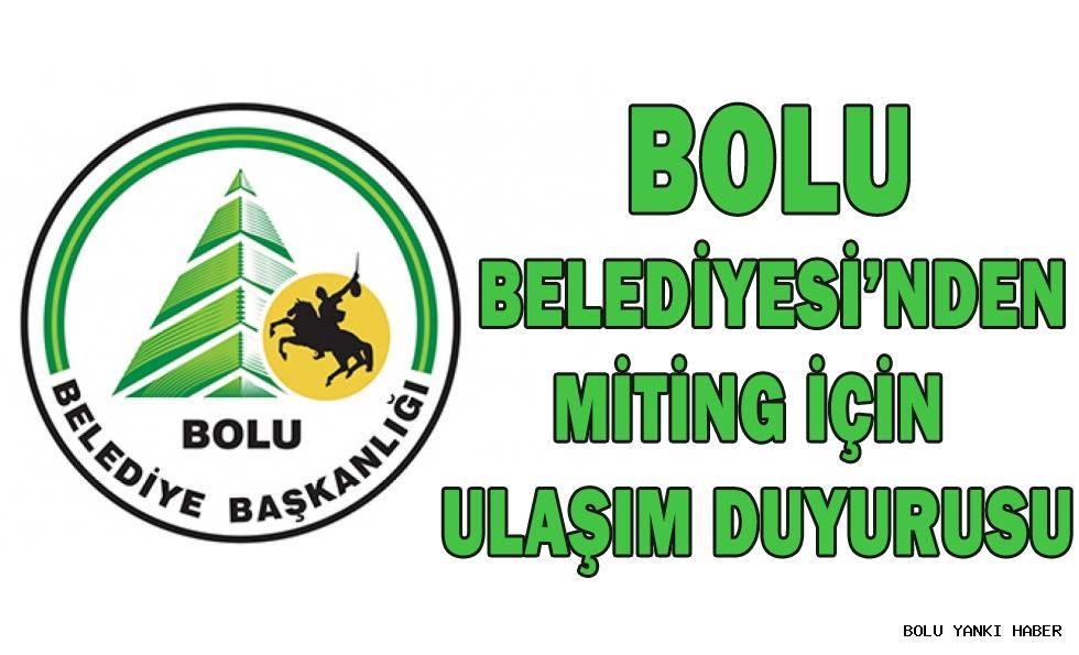 Bolu Belediyesi'nden Miting İçin Ulaşım Duyurusu