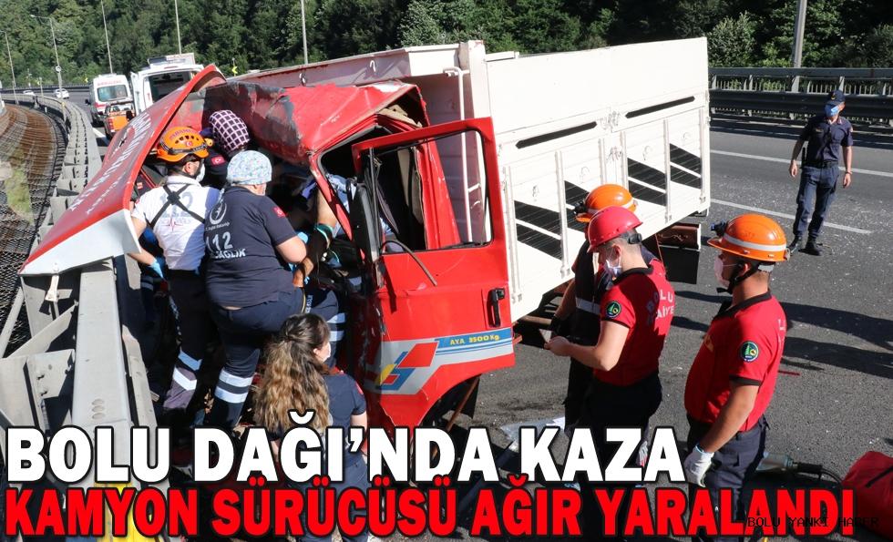 Bolu Dağı'nda kaza yapan kamyonun sürücüsü ağır yaralandı