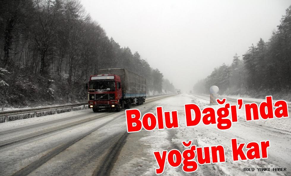 Bolu Dağı'nda yoğun kar