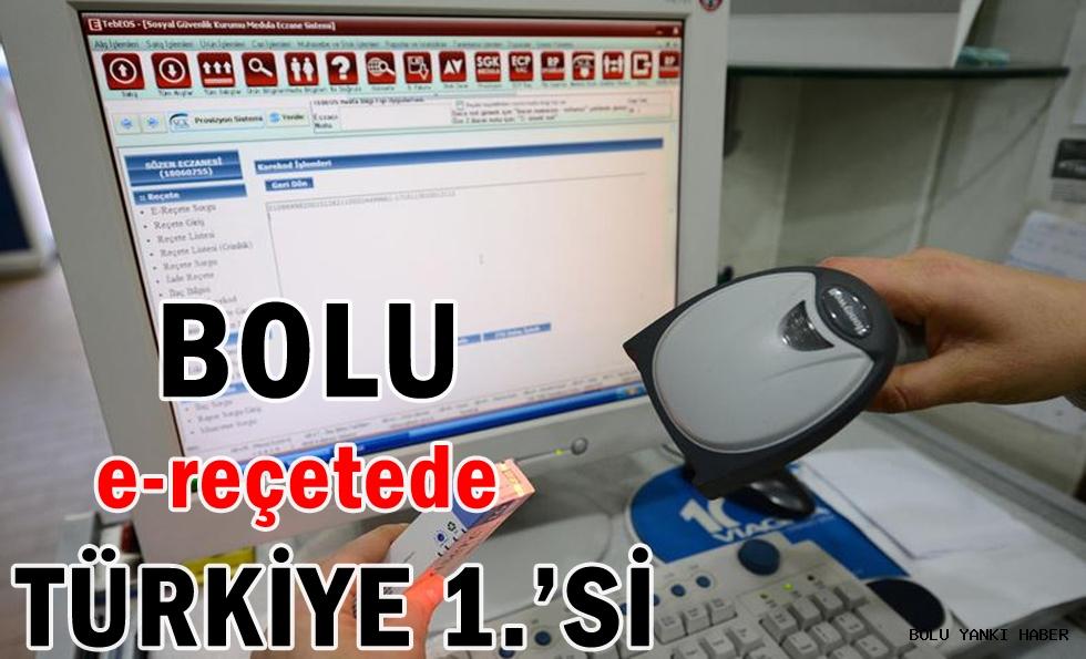 BOLU e-reçetede TÜRKİYE 1.'si