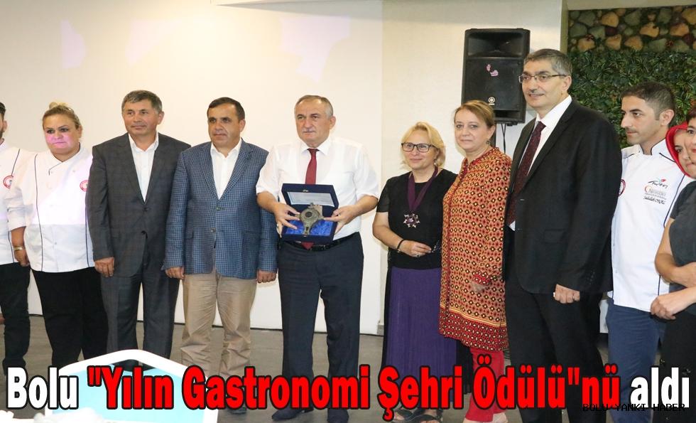 Bolu,Yılın Gastronomi Şehri Ödülünü aldı