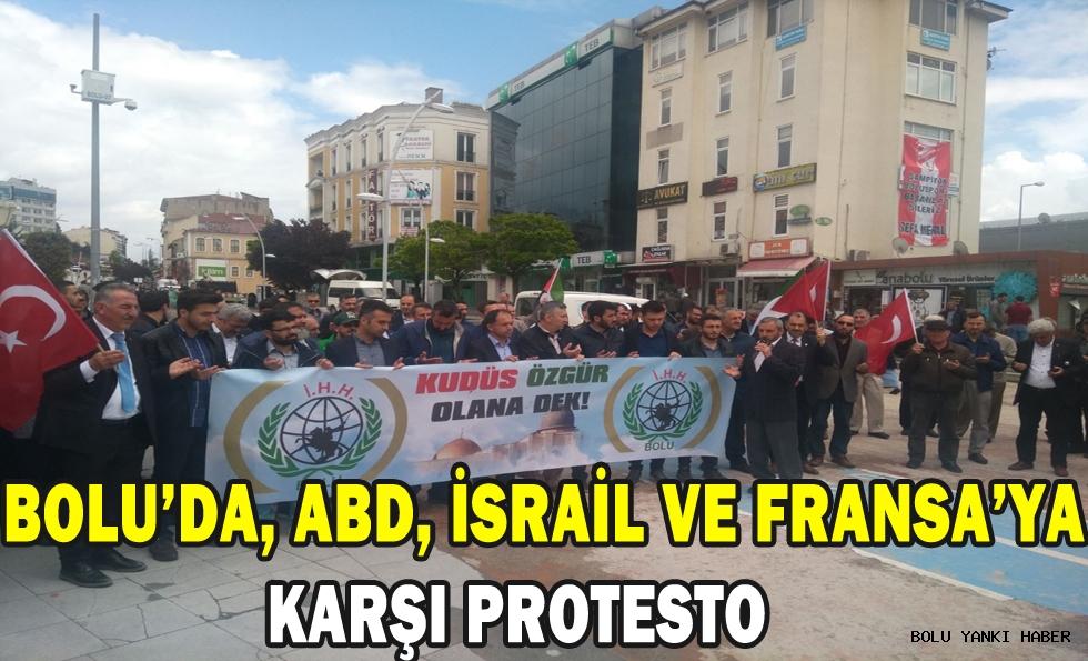 Bolu'da, ABD, İsrail ve Fransa'ya karşı protesto