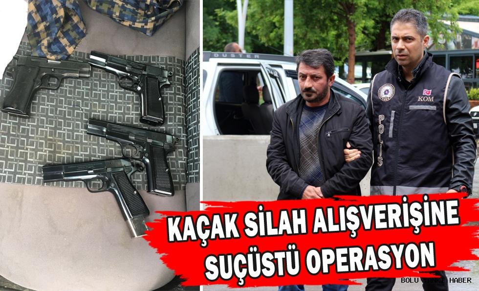 Bolu'da kaçak silah alışverişine suçüstü operasyon