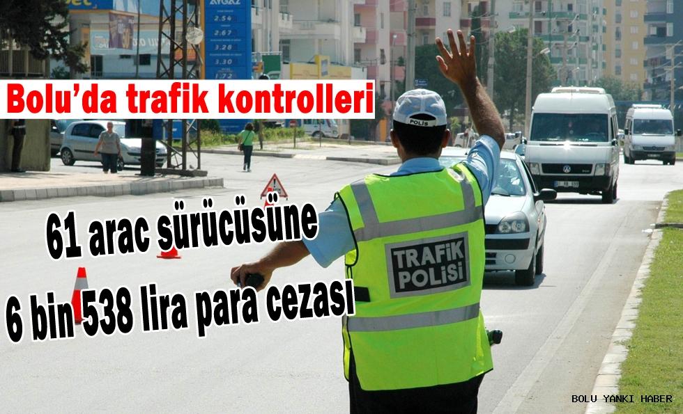 Bolu'da trafik kontrolleri