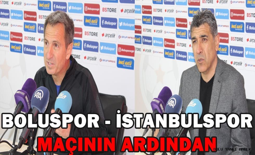 Boluspor - İstanbulspor maçının ardından