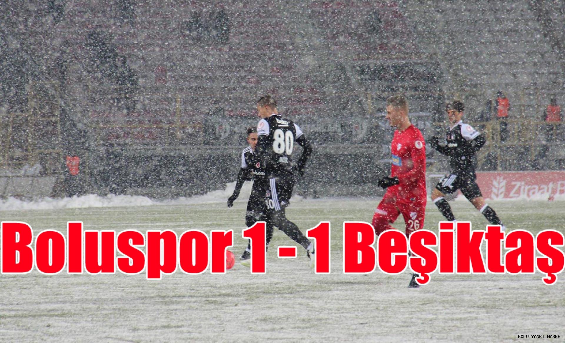 Boluspor 1 - 1 Beşiktaş