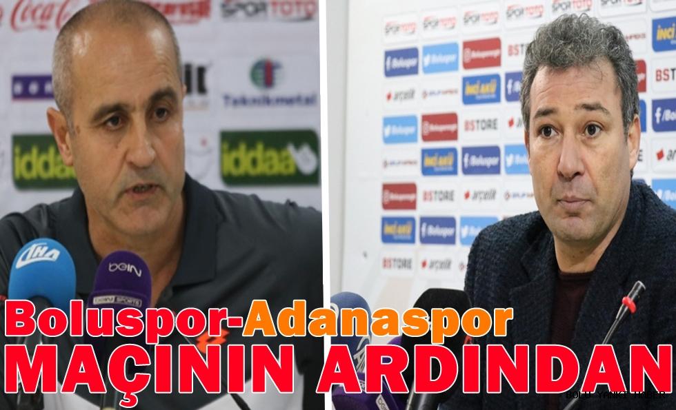 Boluspor-Adanaspor maçının ardından