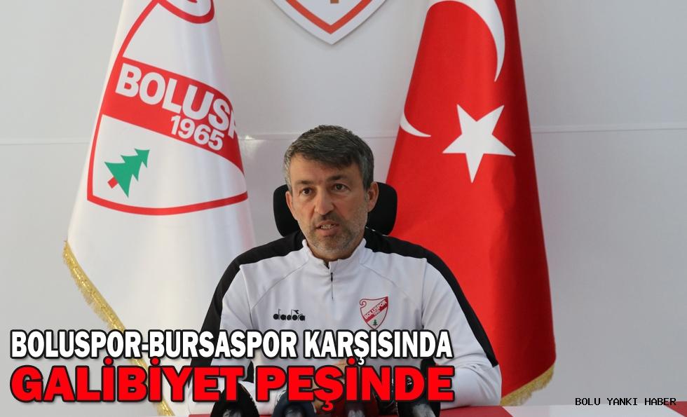 Boluspor Bursaspor karşısında galibiyet peşinde