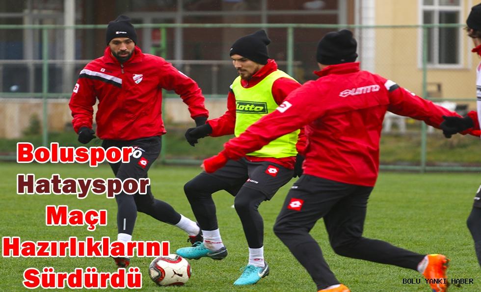 Boluspor Hatayspor maçı hazırlıklarını sürdürdü