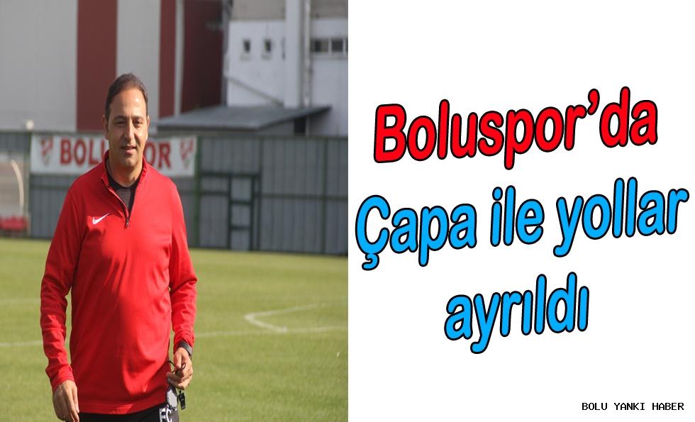 Boluspor'da Çapa ile yollar ayrıldı