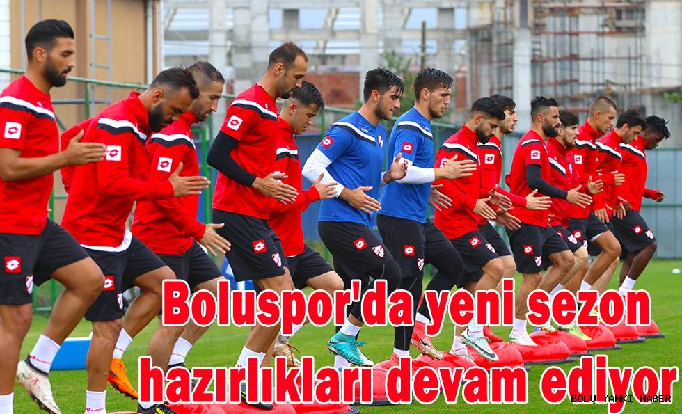 Boluspor'da yeni sezon hazırlıkları devam ediyor