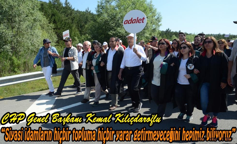"""CHP Genel Başkanı Kemal Kılıçdaroğlu,""""Siyasi idamların hiçbir topluma hiçbir yarar getirmeyeceğini hepimiz biliyoruz"""""""
