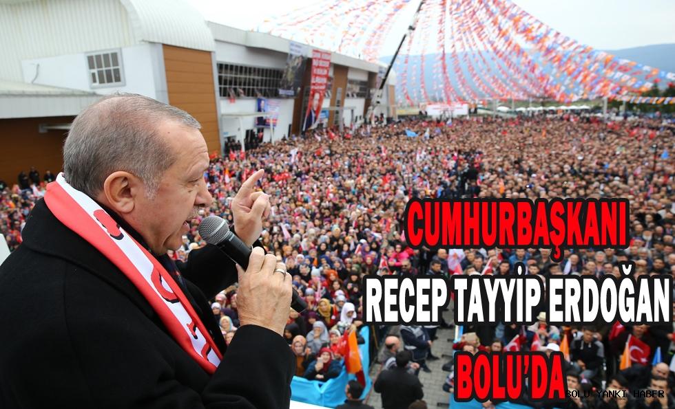 Cumhurbaşkanı Recep Tayyip Erdoğan Bolu'da