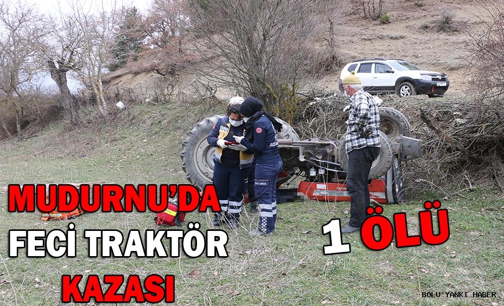 Devrilen traktörün altında kalan sürücü yaşamını yitirdi