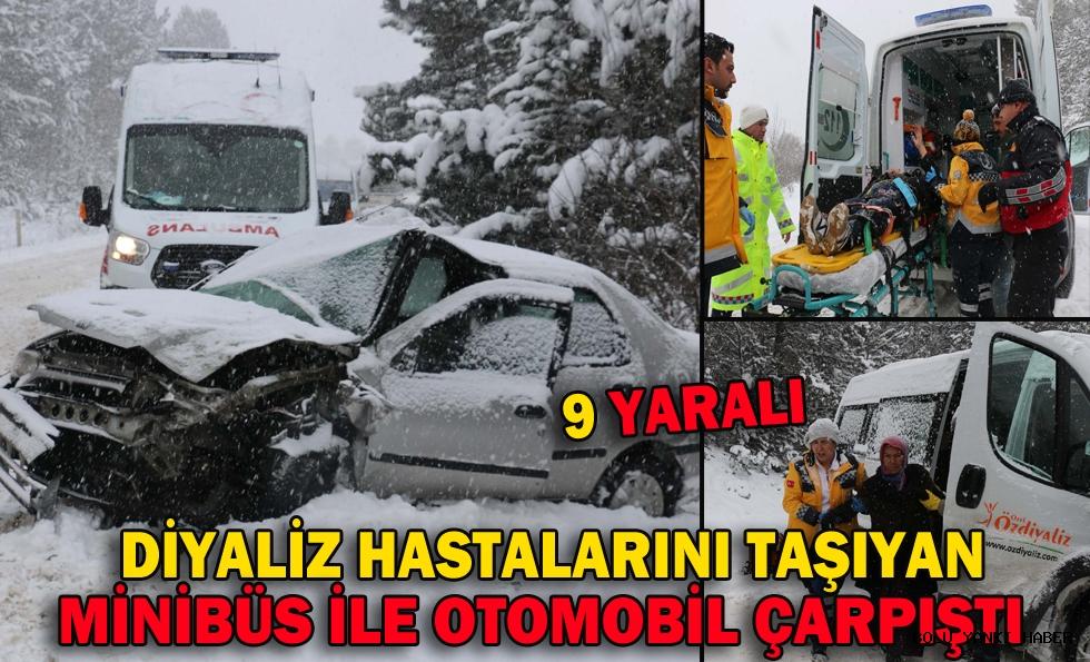 Diyaliz hastalarını taşıyan minibüs ile otomobil çarpıştı: 9 yaralı