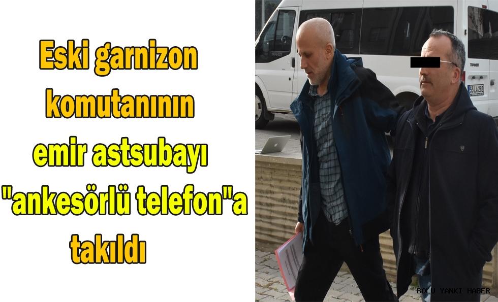 Eski garnizon komutanının emir astsubayı'' ankesörlü telefon''a takıldı
