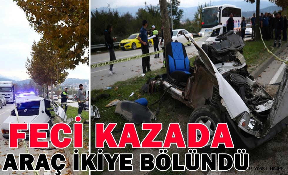 Feci Kazada Araç İkiye Bölündü