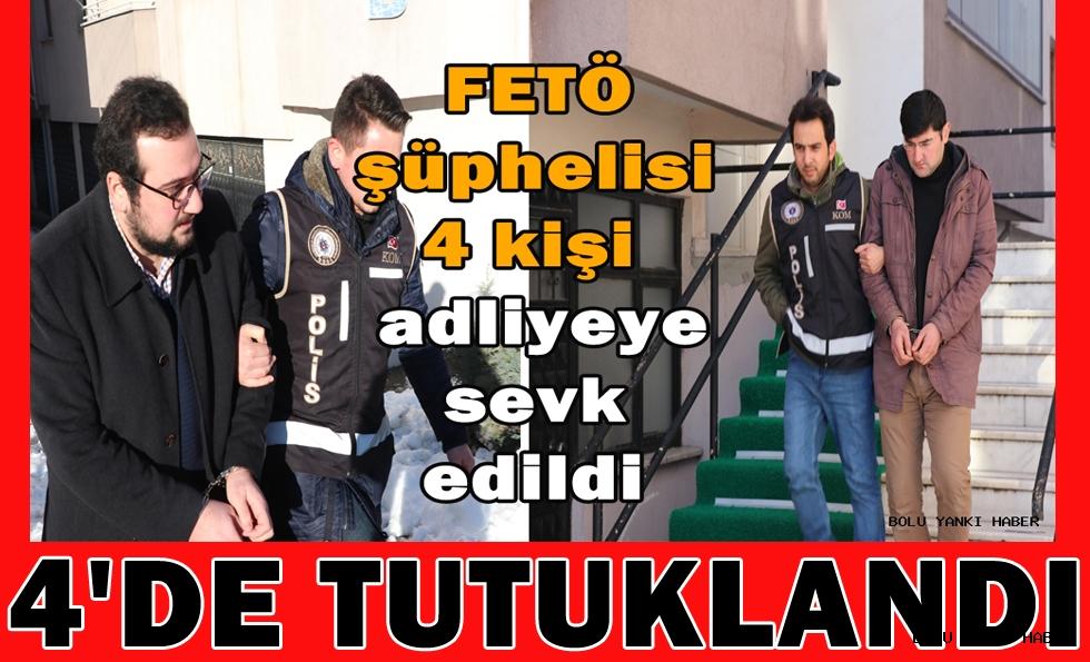 FETÖ'nün hücre evinde yakalanan 4 kişi tutuklandı