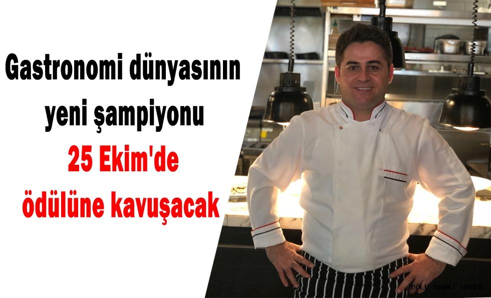 Gastronomi dünyasının yeni şampiyonu  25 Ekim'de ödülüne kavuşacak