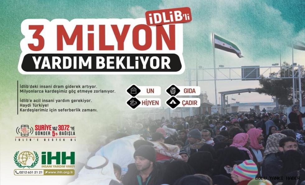 İHH'dan İdlib'e yardım çağrısı