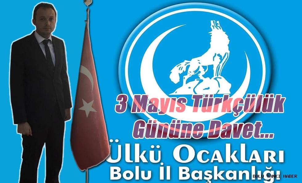 İsmail Başkan'dan ''3 mayıs Türkçülük Günü'' Kutlamalarına davet
