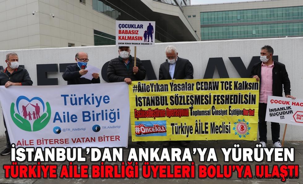İstanbul'dan Ankara'ya yürüyen Türkiye Aile Birliği üyeleri Bolu'ya ulaştı