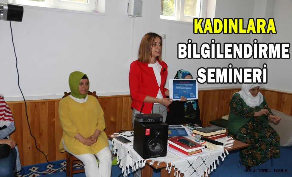 Kadınlara bilgilendirme semineri