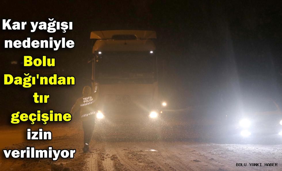 Kar yağışı nedeniyle Bolu Dağı'ndan tır geçişine izin verilmiyor