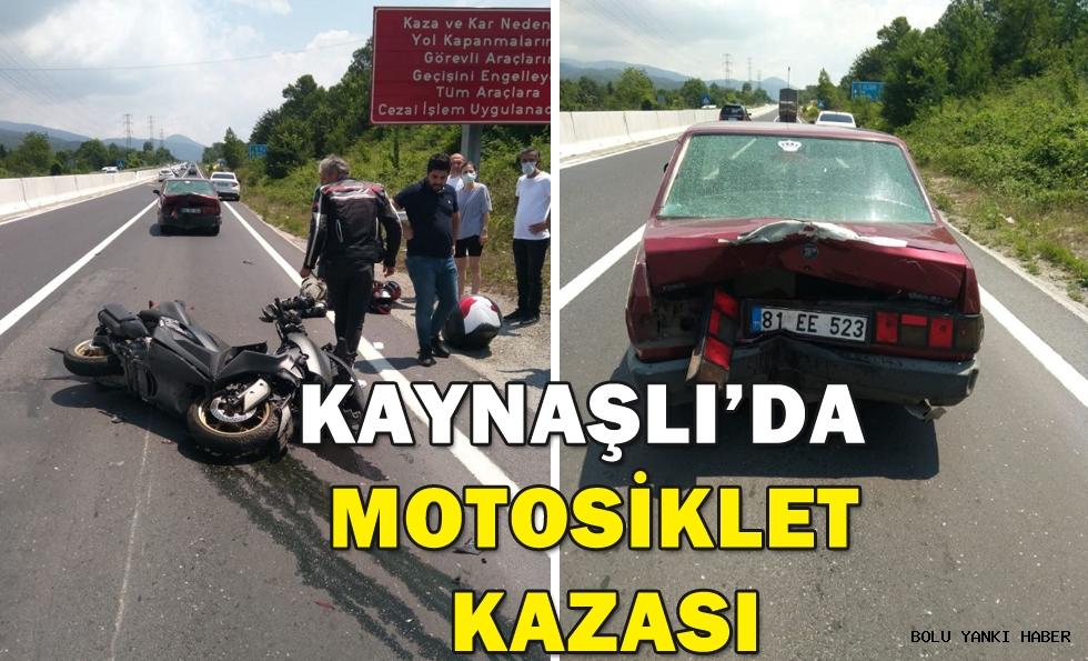 KAYNAŞLI'DA  MOTOSİKLET  KAZASI