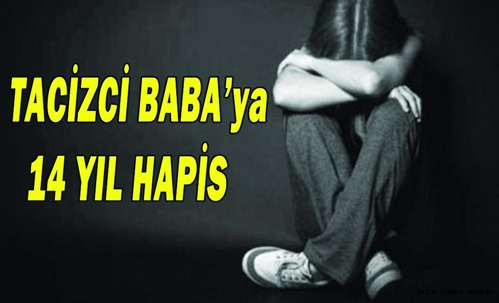Tacizci Baba'ya 14 yıl hapis