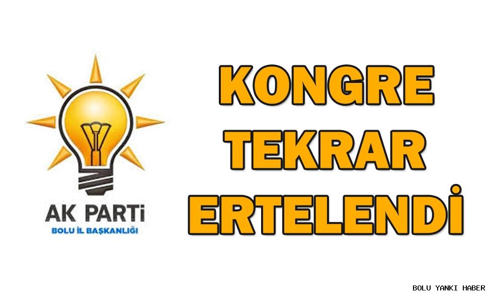 KONGRE TEKRAR ERTELENDİ