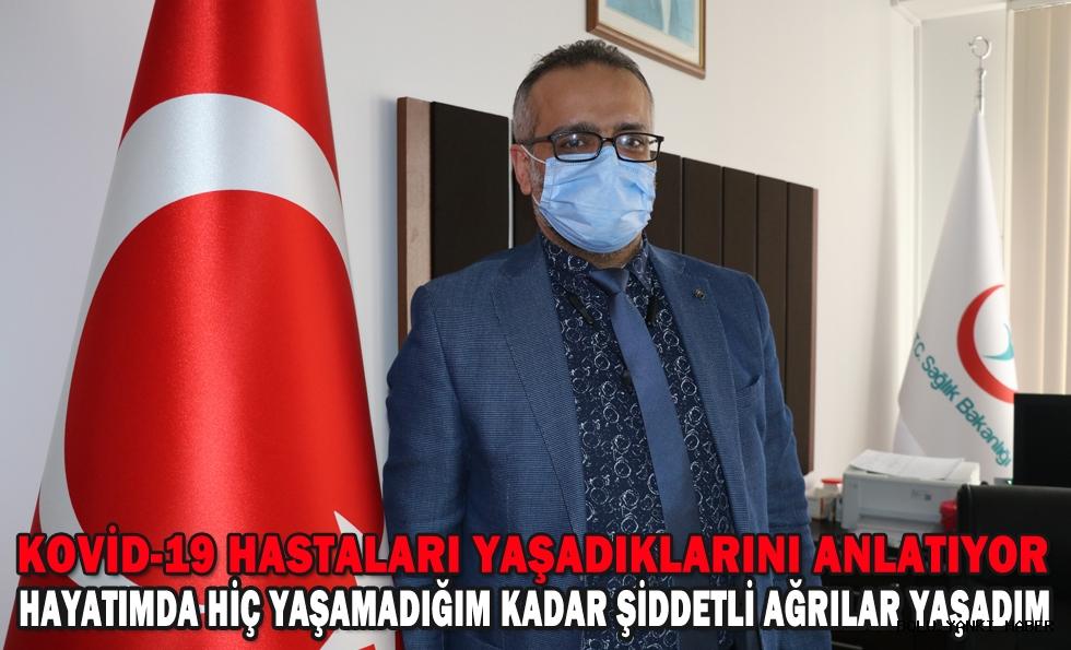 KOVİD-19 HASTALARI YAŞADIKLARINI ANLATIYOR!!