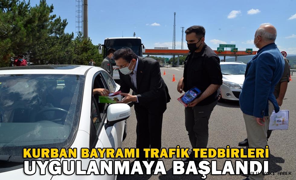 Kurban Bayramı trafik tedbirleri uygulanmaya başlandı