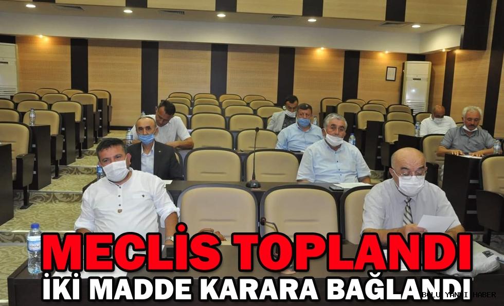 MECLİS TOPLANDI